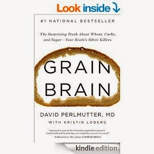 http://www.amazon.com/Grain-Brain-Surprising-Sugar--Your-Killers-ebook/dp/B00BAXFCPO/ref=sr_1_1?s=books&ie=UTF8&qid=1430515029&sr=1-1&keywords=grain+brain