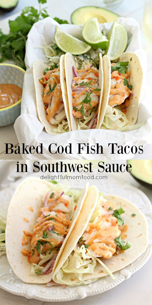 Cod fish tacos with southwest sauce delightful mom food for Fish taco restaurant
