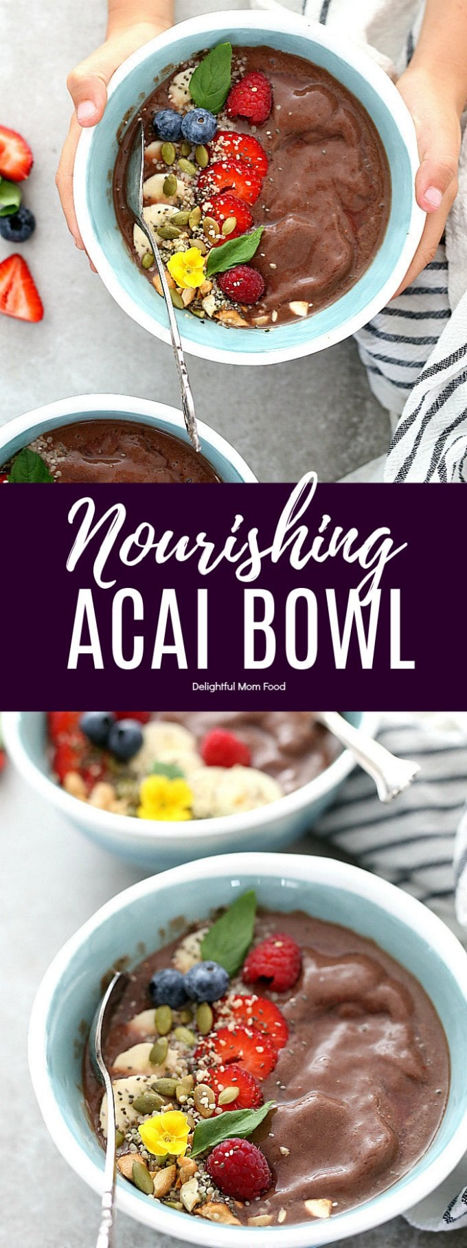 Supercharge mornings healthy and energized with this acai bowl recipe! Acai bowls are a superfood packed with antioxidants and omega vitamins that tastes like dessert! #acai #bowls #acaibowl #recipe #bowl #glutenfree #vegan #dairyfree #healthy #best #fruit | Delightfulmomfood.com