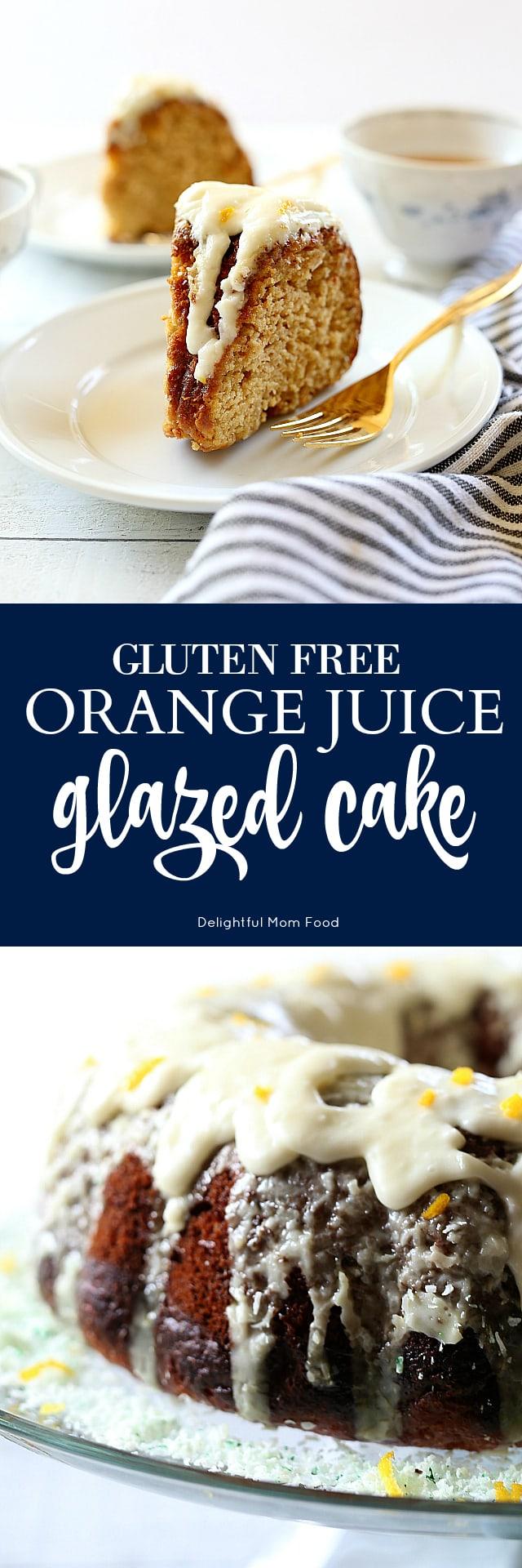 Gluten Free Orange Juice Glazed Cake Recipe
