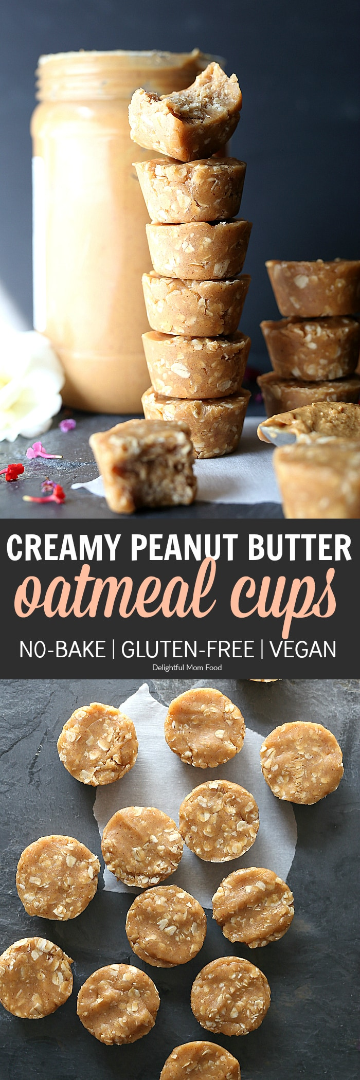 Peanut Butter Oatmeal Cups -Ridiculously good mini peanut butter oatmeal cups! These are the best no-bake peanut butter and oat cups that taste like a cookie, are vegan, and gluten-free made with healthy ingredients! #nobake #peanutbutter #oatmeal #oats #cups #cupcake #cookies #easy #healthy #glutenfree #vegan #creamy | Recipe at delightfulmomfood.com