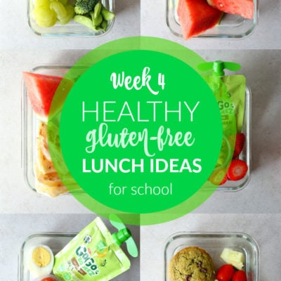 Healthy Gluten-Free School Lunch Ideas: Week 4