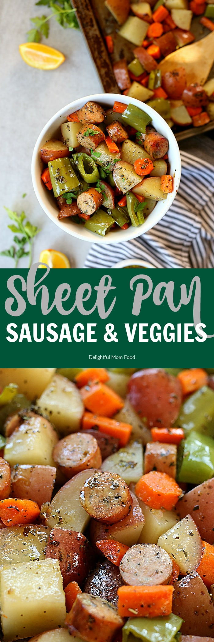 Sheet pan sausage and vegetables are an easy weeknight dinner you will want to keep it on repeat! Loaded with slices of chicken sausage and chunks of potatoes, carrots, green peppers and a savory marinade to crisp the veggies into mouthwatering perfection! #quick #easy #glutenfree #grainfree #sausage #carrot #potato #greenpeppers #recipe #healthy #sheetpan | Recipe at delightfulmomfood.com