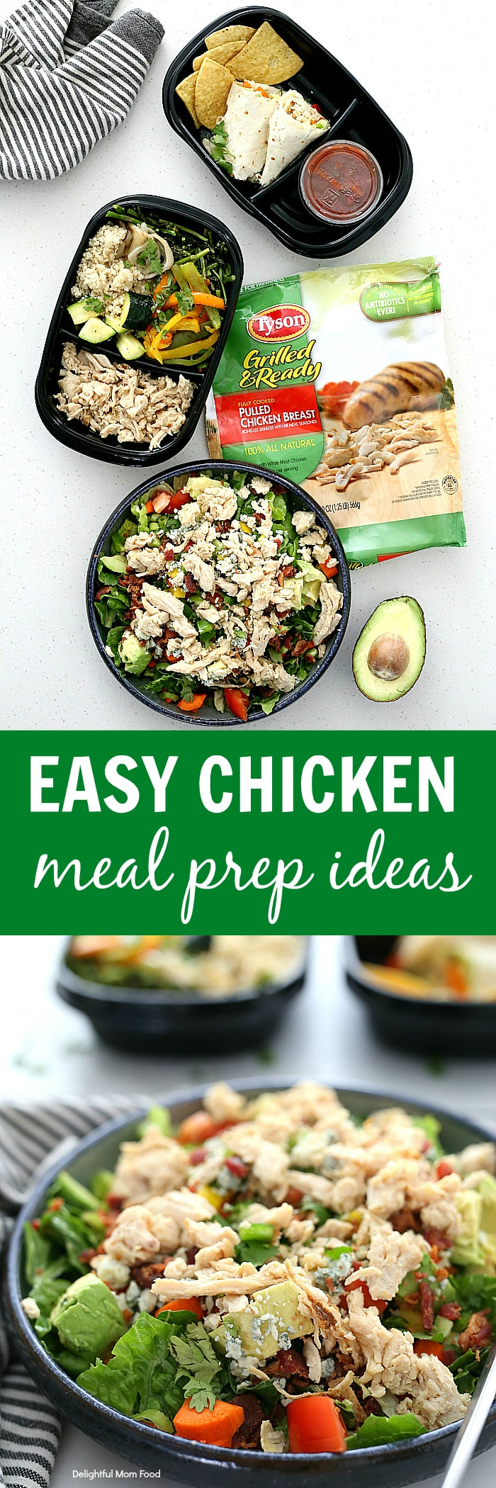 Looking for easy meals for dinner the whole family will enjoy? Conquer meal time with these chicken meal prep ideas using similar ingredients! Pulled chicken breast cobb salad, chicken wrap and chicken quinoa bowls are easy, wholesome and gluten free! #chicken #meal #prep #ideas #recipe #glutenfree #wholesome @tysonsbrand #ad | Recipe at delightfulmomfood.com