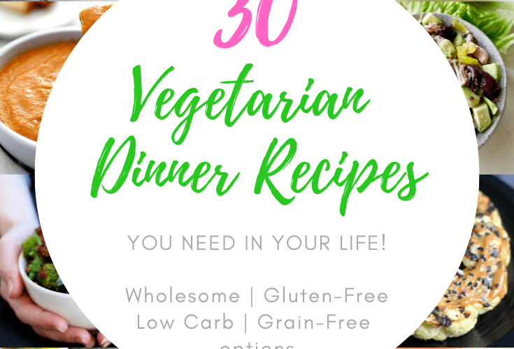30 Easy Vegetarian Dinner Recipes you need in your life! #vegetarian #dinners #glutenfree #lowcarb #easy #healthy | Delightful Mom Food