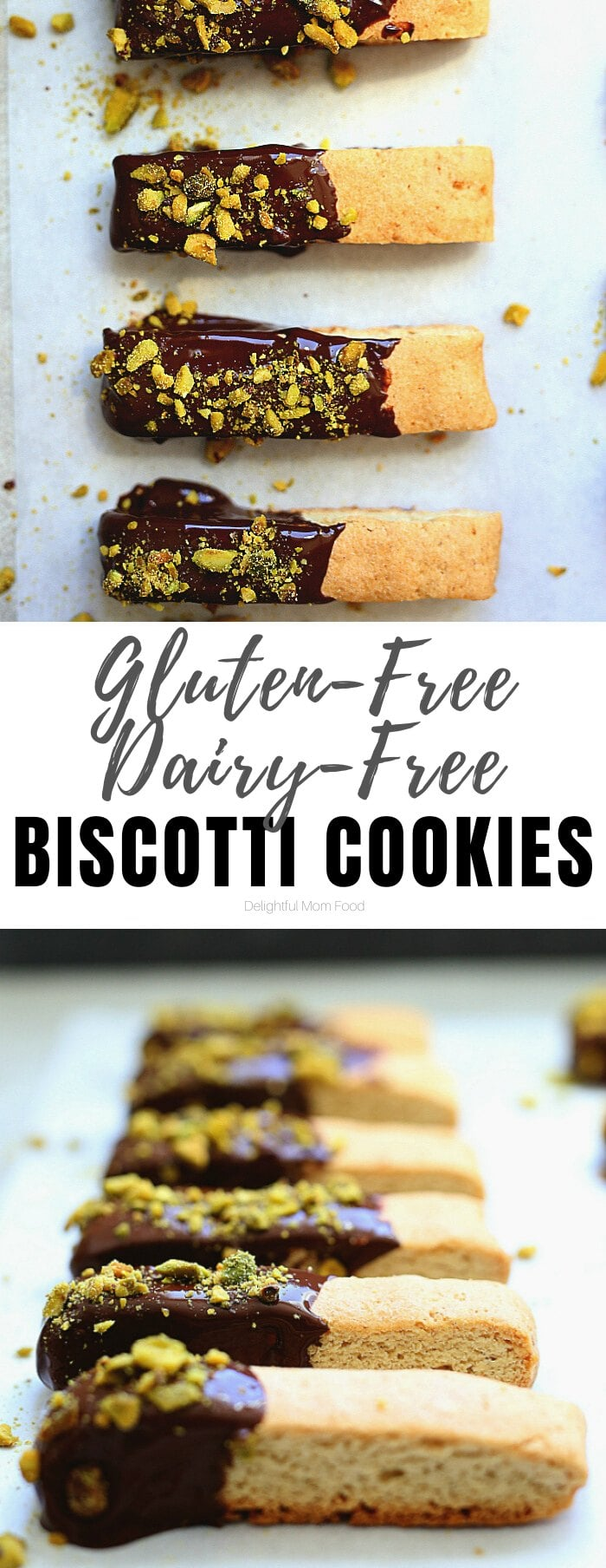 Wholesome gluten-free biscotti cookie recipe topped with dairy-free chocolate and crunchy pistachios to sooth a cookie craving! Fabulous to enjoy for your next tea party or holiday cookie exchange.  #glutenfree #cookie #cookies #recipe #dairyfree #biscotti #dessert #treats #sweets #wholesome | Delightful Mom Food