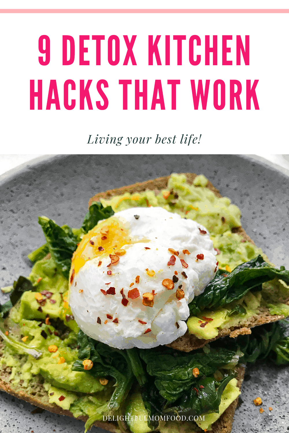 The key to committing to any diet or program successfully is planning and preparation. One of the easiest ways to ensure you commit to detoxing your body, is to detox your kitchen first. These handy healthy kitchen hacks are a great starting point to de-clutter your home and body! In return, your mind will feel more free, time will be served more efficiently and life blossoms and transforms. #detox #kitchenhacks #healthyliving #weightloss #bodycleanse #cleaneating #delightfulmomfood | Check it out at Delightful Mom Food