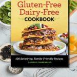 Gluten-Free Dairy-Free Cookbook